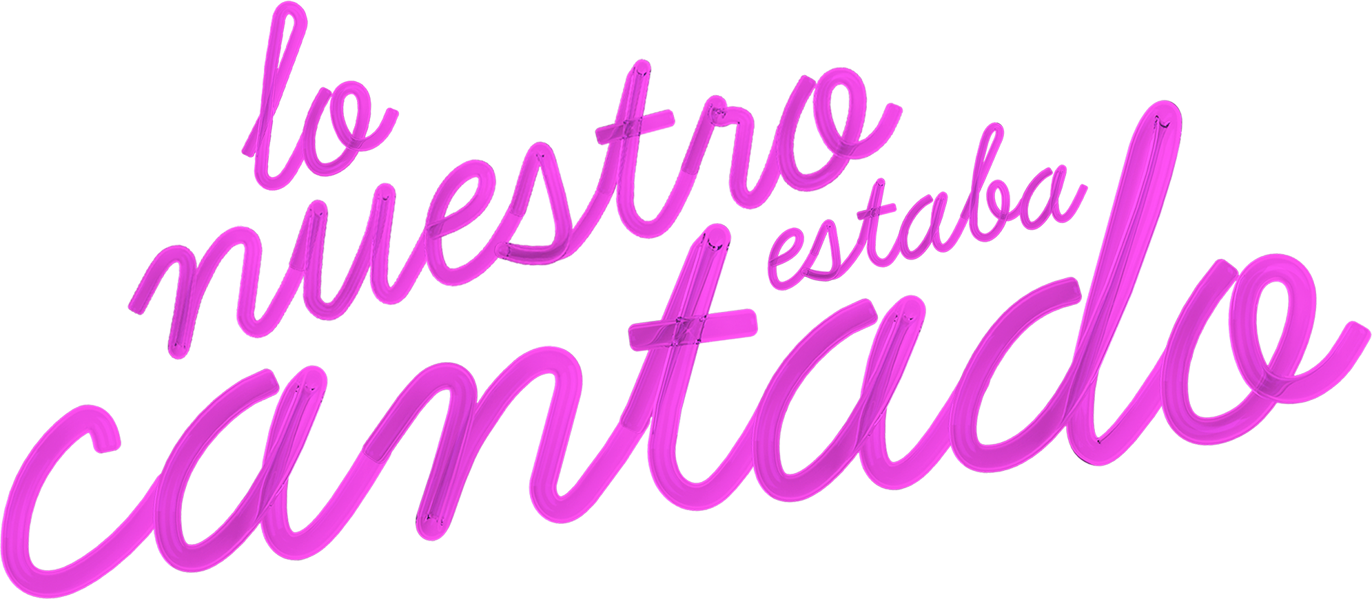 LO NUESTRO ESTABA CANTADO